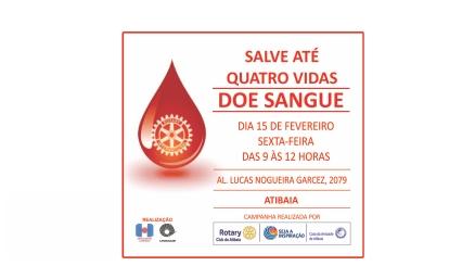 ROTARY PROMOVE COLETA DE SANGUE EM ATIBAIA NA PRÓXIMA SEXTA-FEIRA,  DIA 15 DE FEVEREIRO