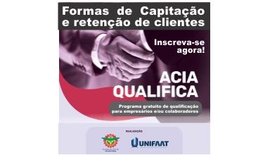 ACIA Qualifica: Formas de Capitação e Retenção de Clientes