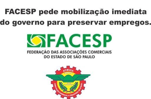 Notícia: A FACESP pede mobilização imediata do governo para preservar empregos.