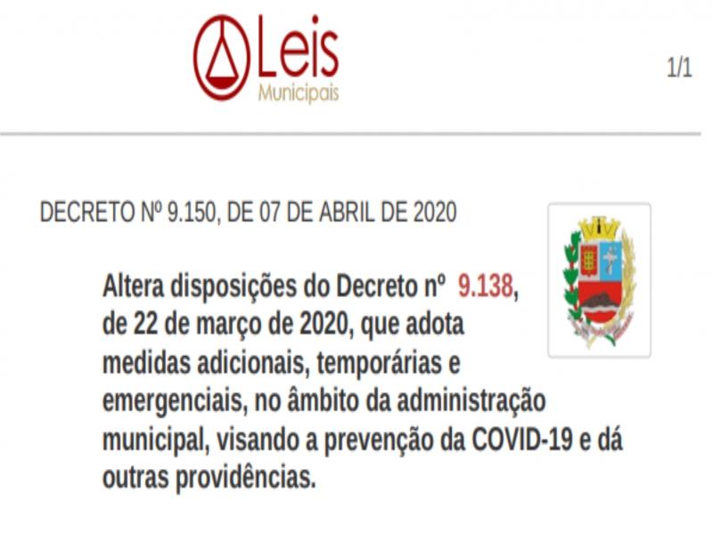 Notícia: DECRETO Nº 9.150, DE 07 DE ABRIL DE 2020. Altera disposições do Decreto nº 9.138, de 22 de março de 2020