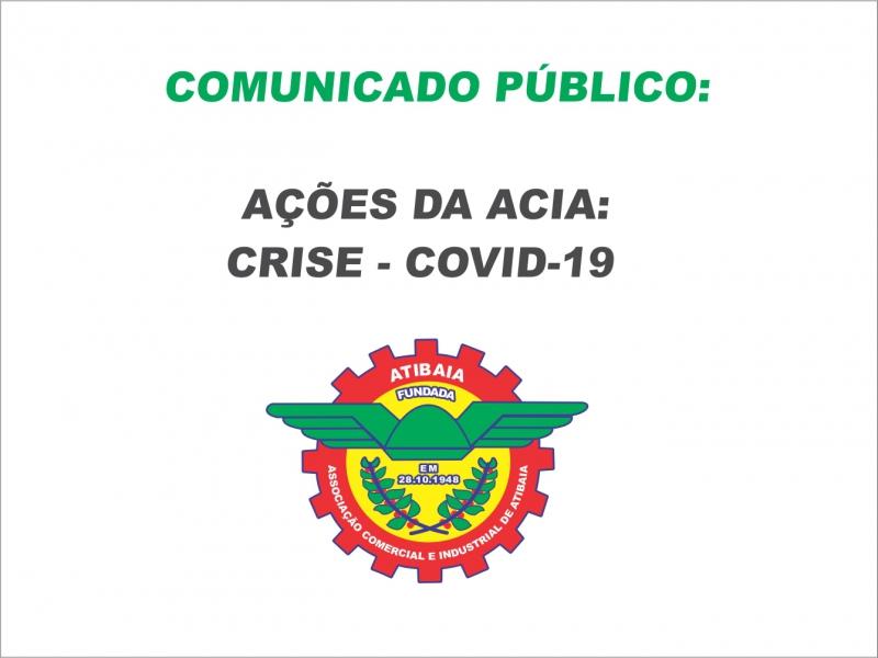 COVID-19: AÇÕES ACIA - COMUNICADO PÚBLICO.