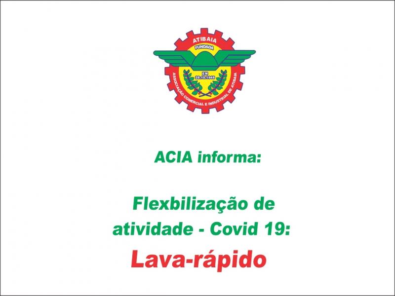 Flexibilização Covid-19: Lava-rápido.