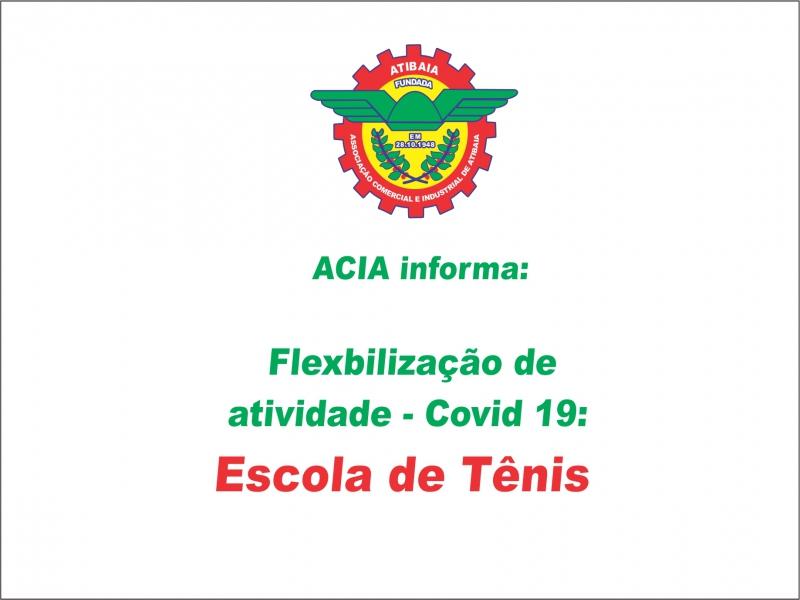 Flexibilização Covid-19: Escola de Tênis.