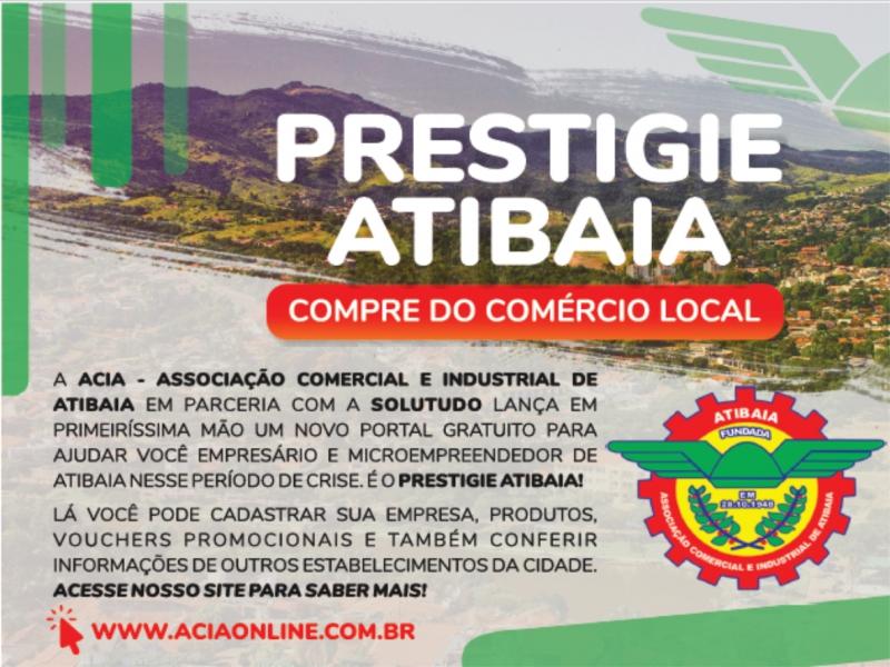 Prestigie Atibaia, compre do comércio local.