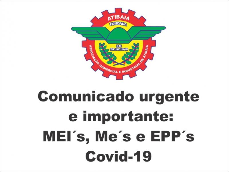 Covid19: Comunicado importante para as MEIs, Mes e EPPs.
