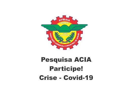 Pesquisa ACIA: crise Covid19