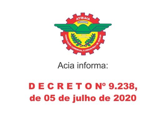 DECRETO nº 9.238 de 05 de julho de 2020.