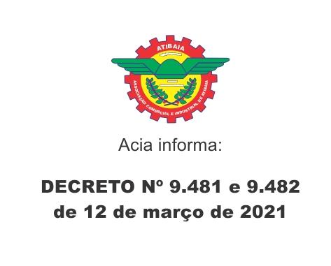 Notícia: Decreto 9481 e 9482 de 12 de março de 2021