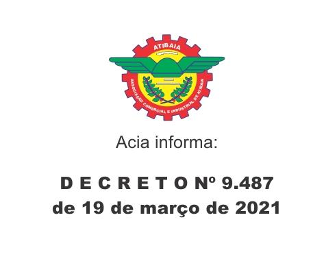 Notícia: DECRETO Nº 9.487 de 19 de março de 2021