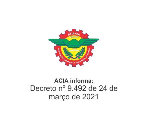 Notícia: Decreto nº 9492 de 24 de março de 2021