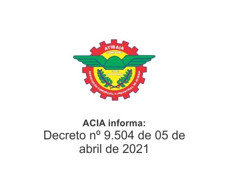 Notícia: Decreto n 9504 de 06 de abril de 2021
