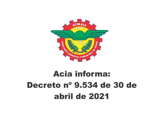 Notícia: Decreto 9534 de 30 de abril de 2021