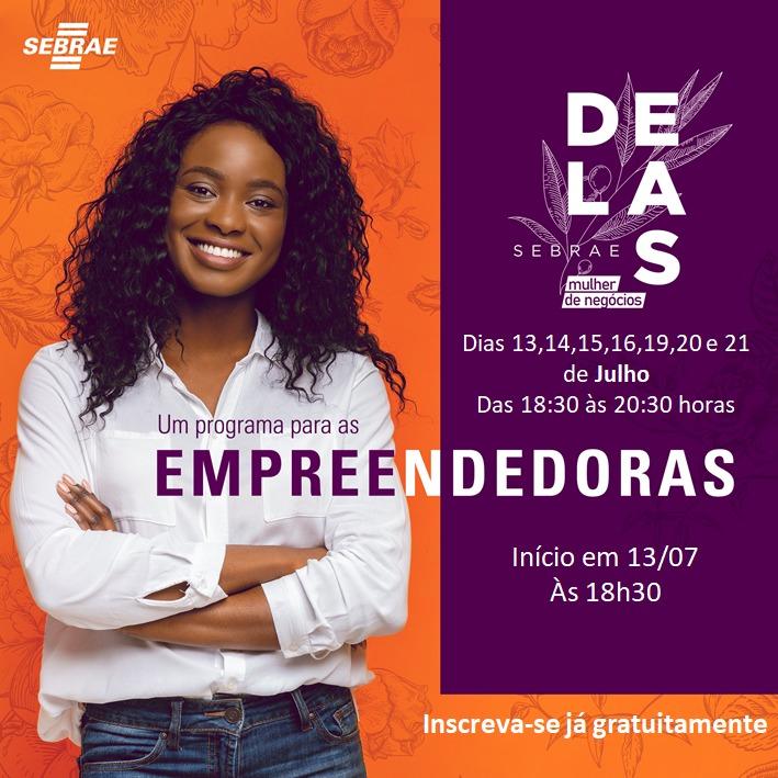 Notícia: PROGRAMA SEBRAE DELAS- EMPREENDEDORAS DE SUCESSO